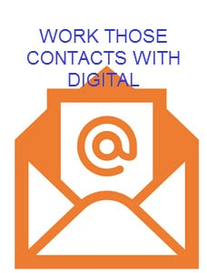 Work those contacts with digital - download